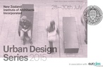NZIA Urban Design Series 2015