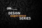 CMS Design Experience Series